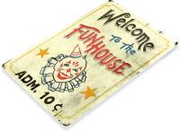 TIN SIGN Fun House Circus Metal Décor Clown Art Kitchen Store Ranch Bar A827