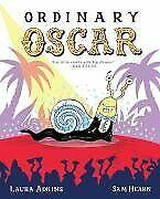 Ordinary Oscar-Laura Adkins, Sam Hearn