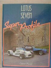 Lotus Seven Super Profile  by Graham Arnold