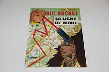 Ric Hochet T23 La ligne de mort / Tibet / Duchâteau // Le Lombard
