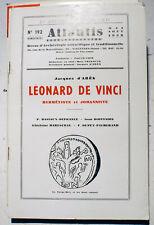 LEONARD DE VINCI/HERMETISTE ET JOHANNISTE/J.D'ARES/REVUE ATLANTIS/N°192/1958