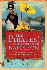 The Pirates! In An Adventure With Napoleon, New, Defoe, Gideon Book