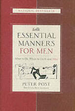 USED (GD) Essential Manners for Men: What to Do, When to Do It, and Why by Peter