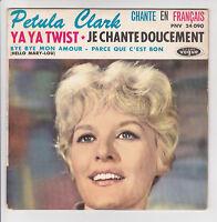 CLARK Petula Vinyl 45T EP YA YA TWIST - CHANTE DOUCEMENT - VOGUE 24090 Languette