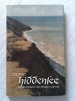 Die Insel Hiddensee - Ein Heimatbuch von Arnold Gustavs, 1953