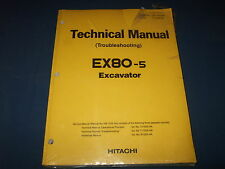 HITACHI EX80-5 EXCAVATOR TECHNICAL TROUBLESHOOTING SERVICE MANUAL NEW