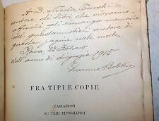 EDITORIA - G. Bobbio: Fra Tipi e Copie 1914 Loescher autori tipografi romani