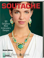 Soutache 30 Gorgeous Bead Embroidery Designs (fb) by Anneta Valious NEW