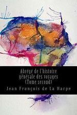 Abrégé de l'histoire Générale des Voyages (Tome Second) by Jean François de...