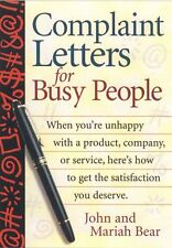 Complaint Letters for Busy People by John Bear, Mariah Bear