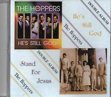 "THE HOPPERS....""HE'S STILL GOD & STAND FOR JESUS""....DOUBLE ALBUM..... GOSPEL CD"