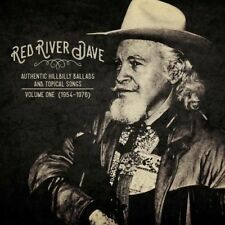 Red River Dave - Authentic Hillbilly Ballads & Topical Songs: Volume One (1954-1