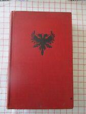 Albania: The Rise of a Kingdom Swire, J. Williams and Norgate Ltd. 1929