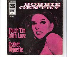 BOBBIE GENTRY - Touch ém with love
