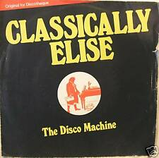 """THE DISCO MACHINE """"CLASSICALLY ELISE"""" 45' Italy mint"""