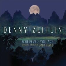 Wherever You Are: Midnight Moods for Solo Piano by Denny Zeitlin (CD,...