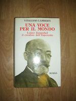 VITALIANO LAMBRERTI - UNA VOCE PER IL MONDO LEJZER ZAMENHOF  - ED:MURSIA 1991 EN
