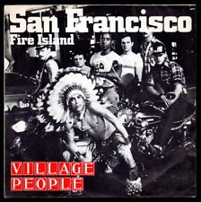 "Village People : San Francisco / Fire Island - vinile 45 giri / 7"" - 1977"