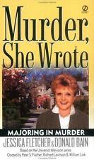 Murder, She Wrote: Majoring in Murder by Fletcher, Jessica; Bain, Donald