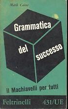 GRAMMATICA DEL SUCCESSO - MARK CAINE