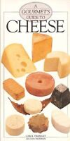 Gourmet Guide to Cheese (Gourmets Guide)