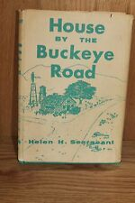 VERY RARE & SIGNED!House By The Buckeye Road By Helen H. Sergeant Copyright 1960