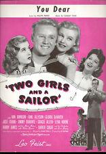 "Two Girls & Sailor Sheet Music ""You Dear"" Gloria DeHaven Van Johnson"