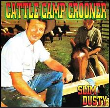 SLIM DUSTY - CATTLE CAMP CROONER ~ AUSTRALIAN COUNTRY CD ~ VINTAGE 60's *NEW*