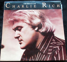 CHARLIE RICH I Still Believe In Love LP
