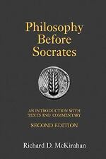 Philosophy Before Socrates : An Introduction with Texts and Commentary by...