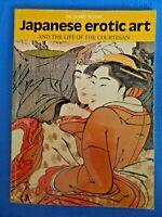 Japanese Erotic Art & The Life Of The Courtesan by Richard Illing Geisha Utamaro
