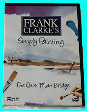 FRANK CLARKE'S - Simply Painting -The Quiet Man Bridge - DVD - NEW IN SEALED BOX