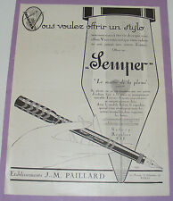 B1140/ STYLO-PLUME SEMPER PUBLICITÉ ANCIENNE 1924 AUTHENTIQUE REVUE D'ÉPOQUE