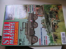 ** STEEL MASTERS n°21 Tank Destroyers armée de la Liberation / DAF M36 & M39