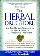 Herbal Drugstore : The Best Natural Alternatives to Over-the-Counter Free Ship