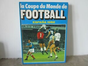 LIVRE LA COUPE DU MONDE DE  FOOTBALL 1982