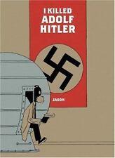 I Killed Adolf Hitler by Jason (2007, Paperback)
