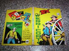 TEX GIGANTE N.65 ORIGINALE 1°EDIZIONE(con continua)200 lire TIPO ZAGOR ARALDO
