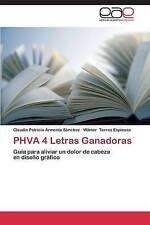 PHVA 4 Letras Ganadoras: Guía para aliviar un dolor de cabeza   en diseño gráfic