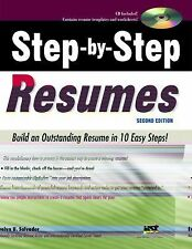 Step-by-Step Resumes: Build an Outstanding Resume in 10 Easy Steps!, 2nd Ed
