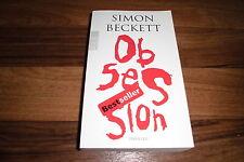 Simon Beckett -- OBSESSION // ein Kind, das schweigt - ein Geheimnis, das tötet