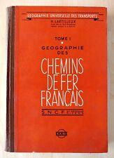 LIVRE GÉOGRAPHIE DES CHEMINS DE FER FRANÇAIS SNCF H. LATILLEUX 1959