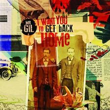CD MR GIL I want you to get back home