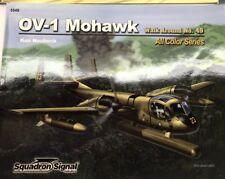OV-1 MOHAWK-SQUADRON SIGNAL WALK AROUND ALL COLOR SERIES N.49 -BY KEN NEUBECK