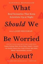 What Should We Be Worried About?: Real Scenarios That Keep Scientists Up at Nigh