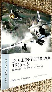 OSPREY AIR CAMPAIGN #3: ROLLING THUNDER 1965-68: JOHNSON'S VIETNAM AIR WAR (2018
