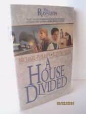 A House Divided by Michael Phillips and Judith Pella