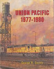 1977-1980 Union Pacific Book By George R. Cockle