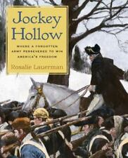 Jockey Hollow: Where a Forgotten Army Persevered to Win America's Freedom, Very
