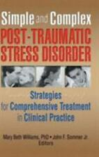 Simple and Complex Post-Traumatic Stress Disorder : Strategies for...